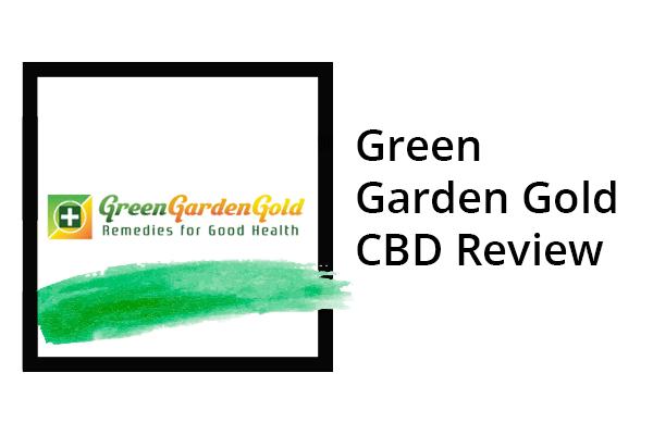 Green Garden Gold CBD Review - FV KASA