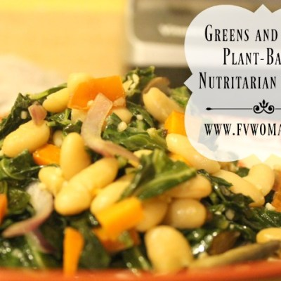 Greens and Beans Plant-Based Nutritarian Dinner