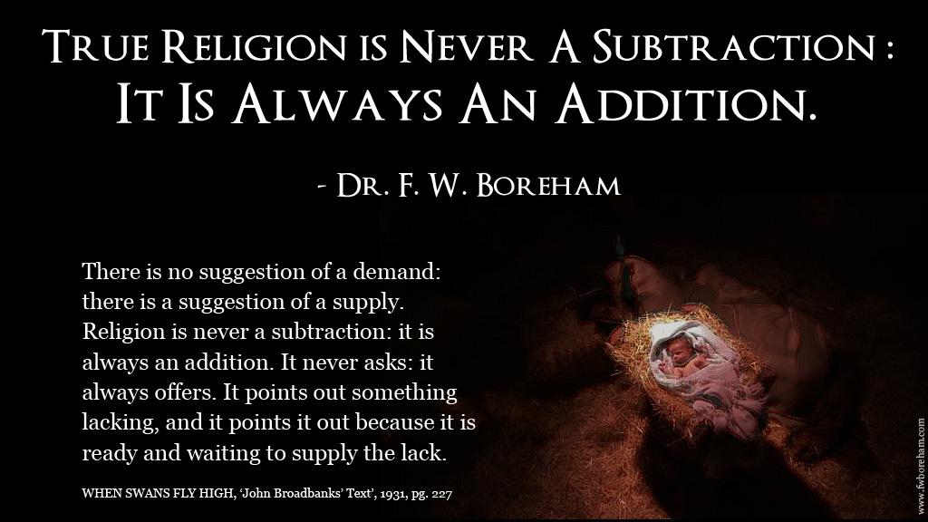 True religion is always an addition