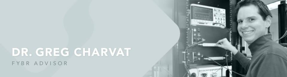 Fybr Adviser Greg Charvat