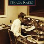 Ithaca Radio (Arcadia Publishing)