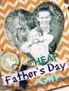 Cheap Father's Day gift idea