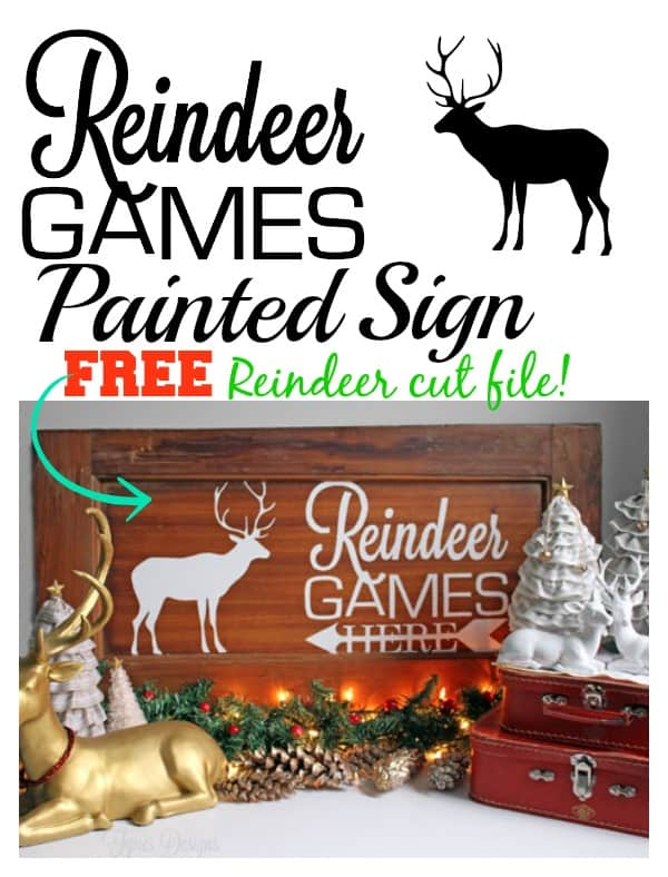 Reindeer games stenciled sign with Free Reindeer and Phrase Silhouette cut file