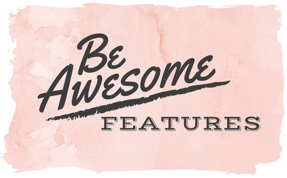 Be Awesome Linky Party features