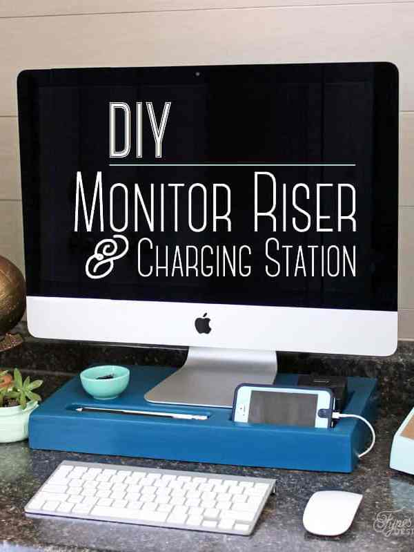 How to build a Monitor riser and charging station- easy DIY project
