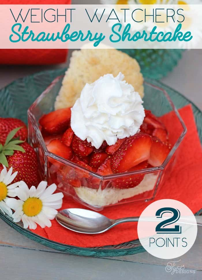 Weight Watchers strawberry shortcake recipe- ONLY 2 points per serving!!