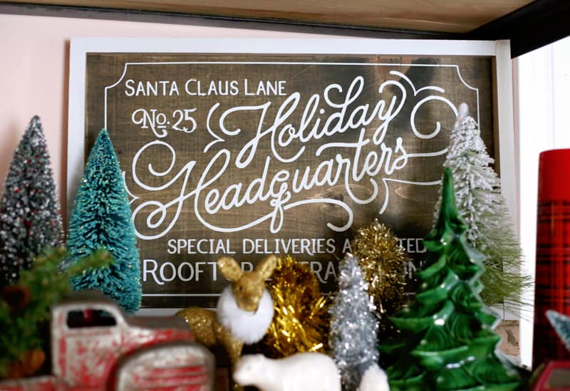 Holiday Headquarters painted Christams sign from Fynes Designs