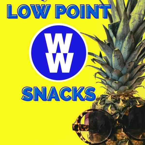 Best Low Point Weight Watcher snacks