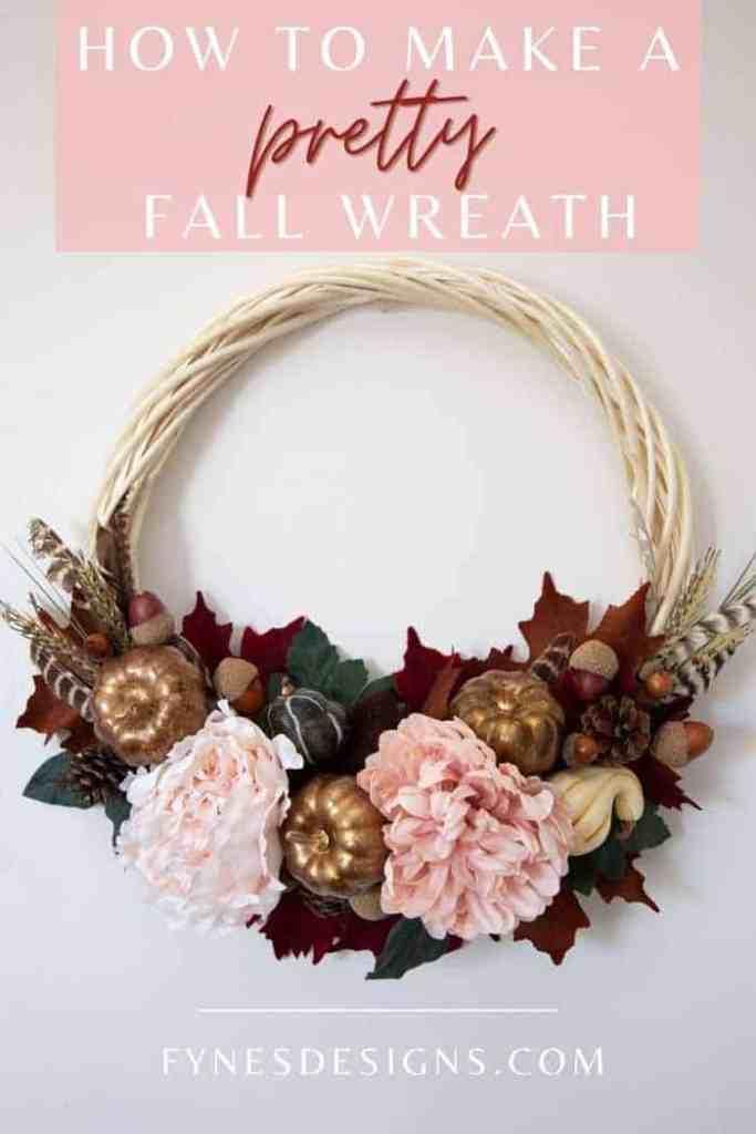 How to make a pretty fall wreath- step by step tutorial |  Fall Wreath by popular Canada DIY blog, Fynes Designs: Pinterest image of a fall wreath.