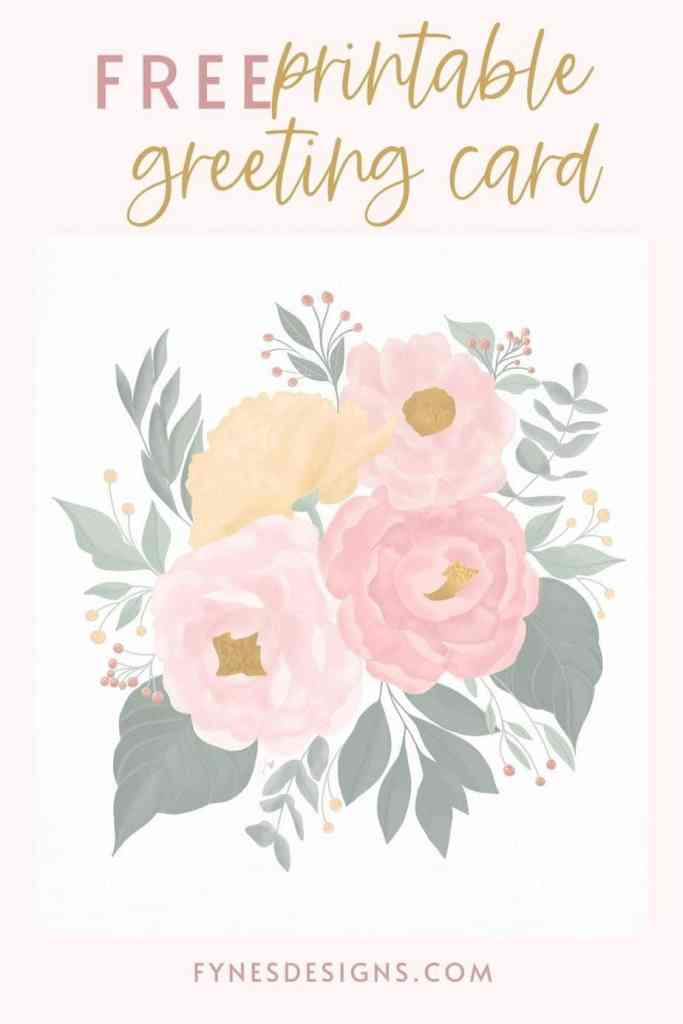 FREE Printable Floral Greeting Card | Printable Floral Card by popular Phoenix lifestyle blog, Love and Specs: Pinterest image of a free printable floral greeting card.