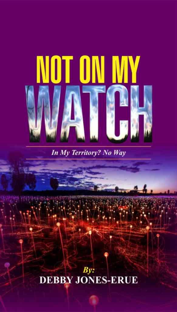 no on my watch