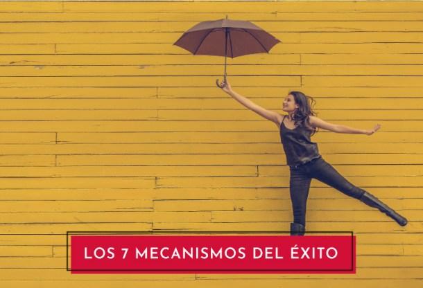 Los 7 mecanismos del exito