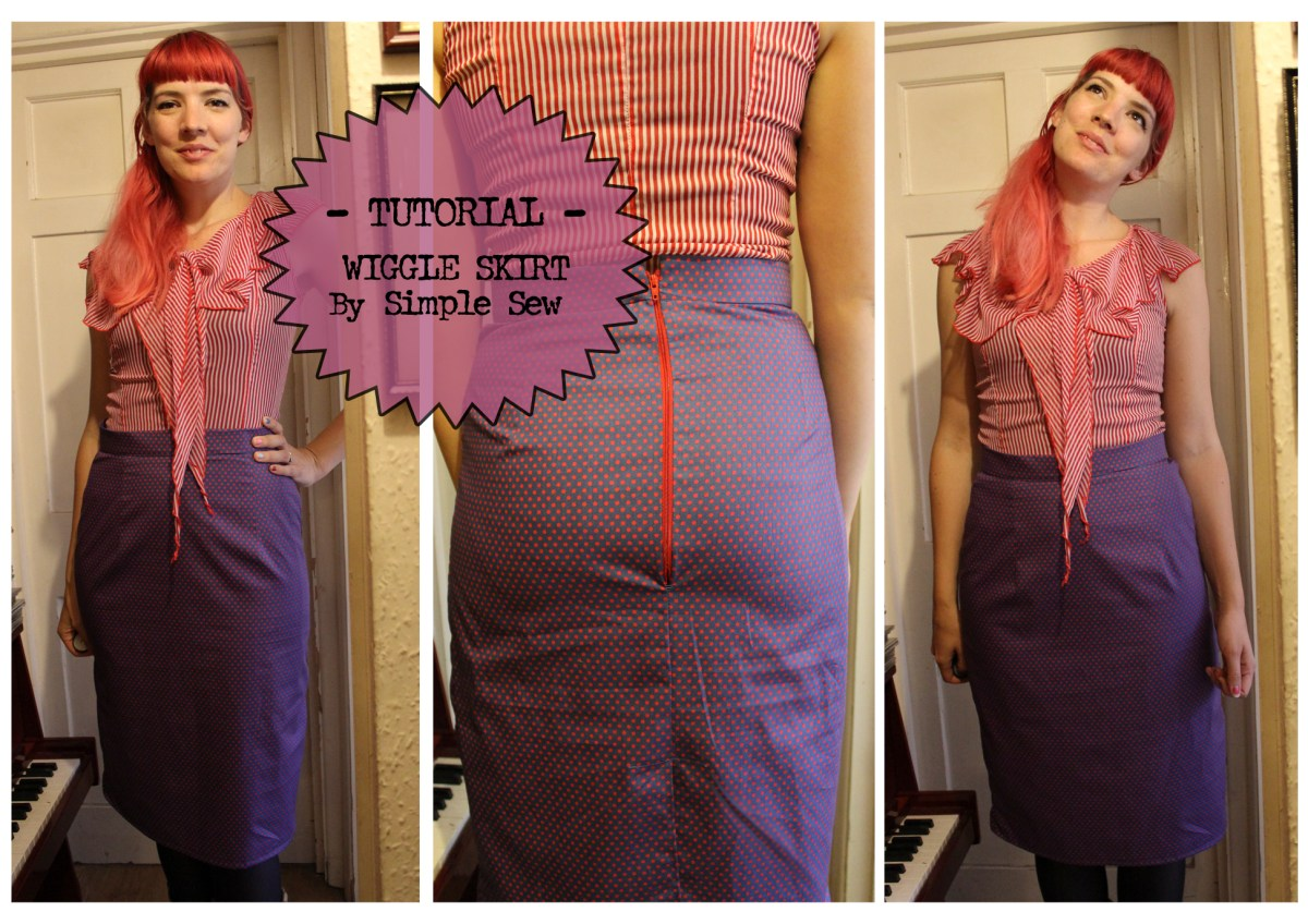 TUTORIAL - The Wiggle Skirt by Simple Sew