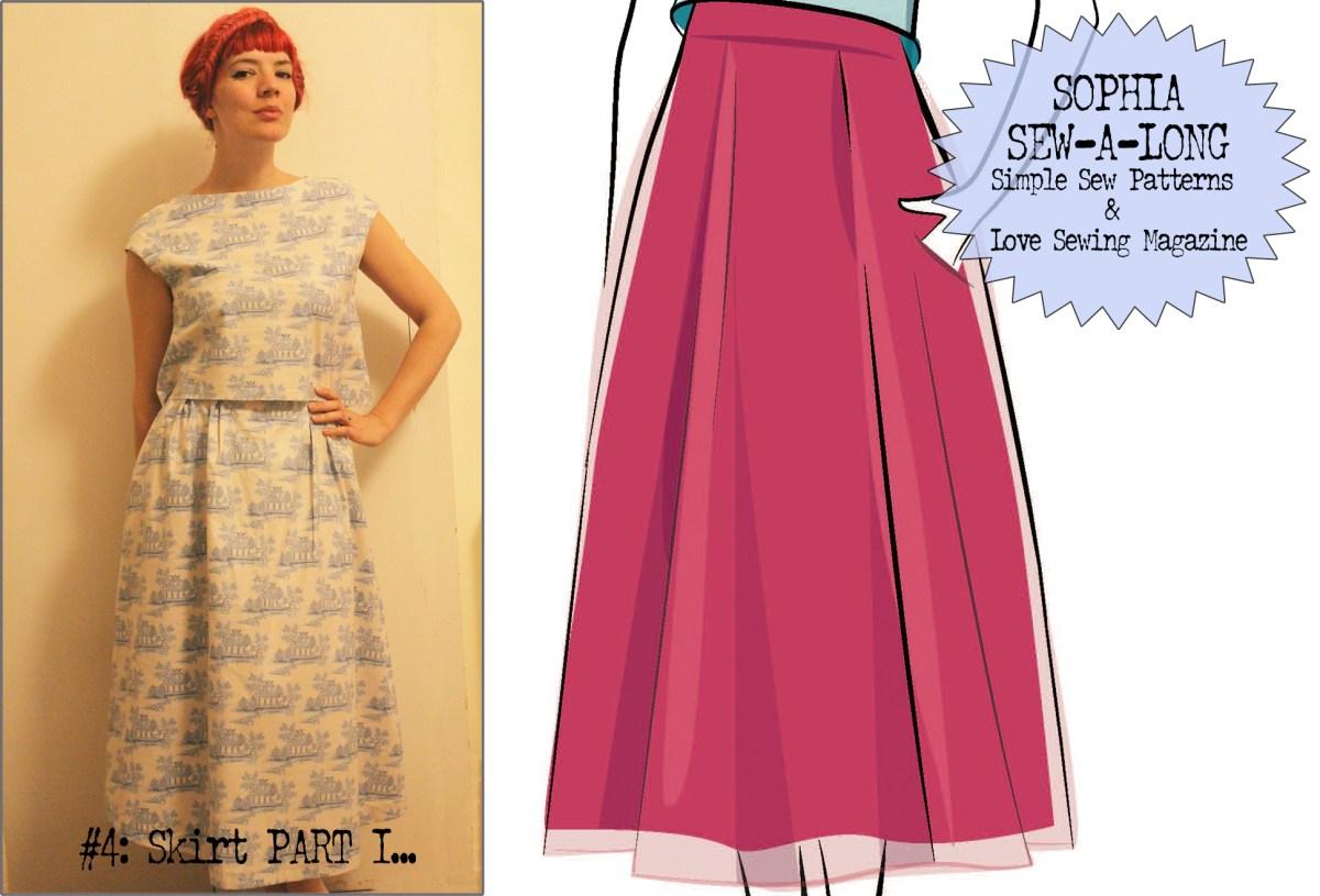 Sophia Sew-a-long … #5: Skirt PART I