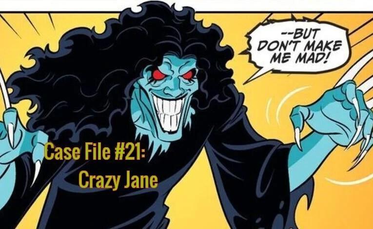 Slightly Misplaced Comics Hero Case File #21:  Crazy Jane