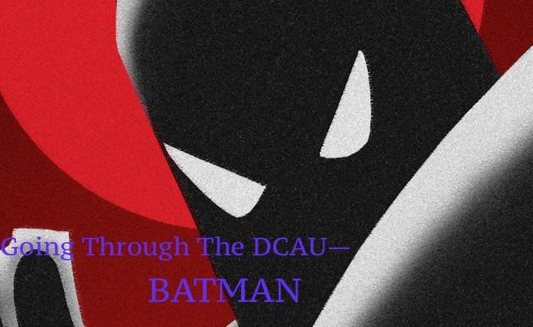 Going Through The DCAU Part Eighteen