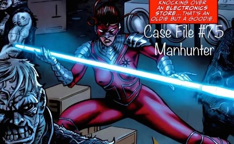 Slightly Misplaced Comic Book Heroes Case Files #75:  Manhunter