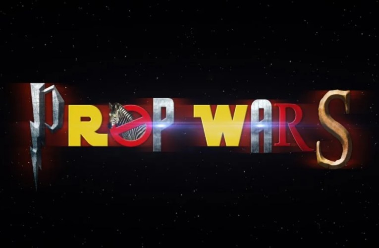 Prop Wars Will Make Your Day