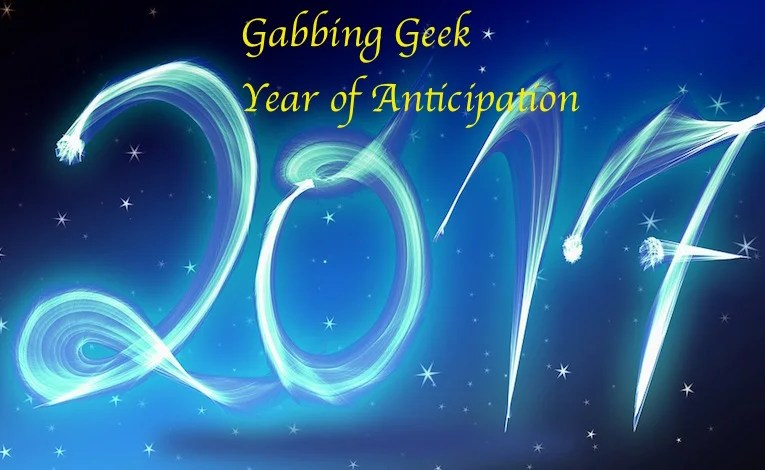 2017:  Year Of Anticipation