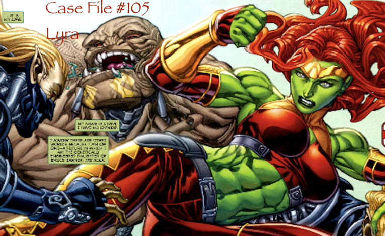 Slightly Misplaced Comic Book Hero Case File #105:  Lyra, The Other She-Hulk