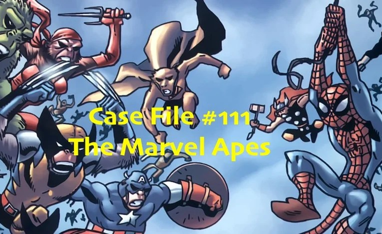 Slightly Misplaced Comic Book Heroes Case File #111:  The Marvel Apes