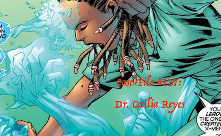 Slightly Misplaced Comic Book Heroes Case File #137: Cecilia Reyes