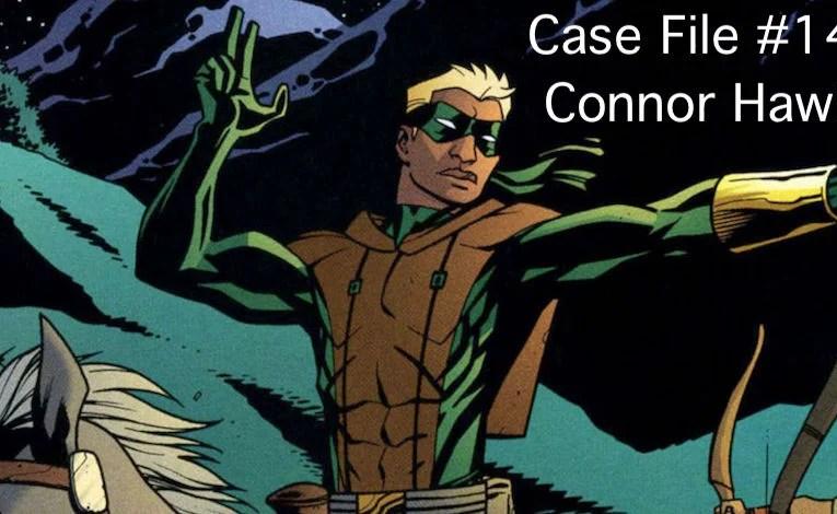 Slightly Misplaced Comic Book Case File #147:  Connor Hawke