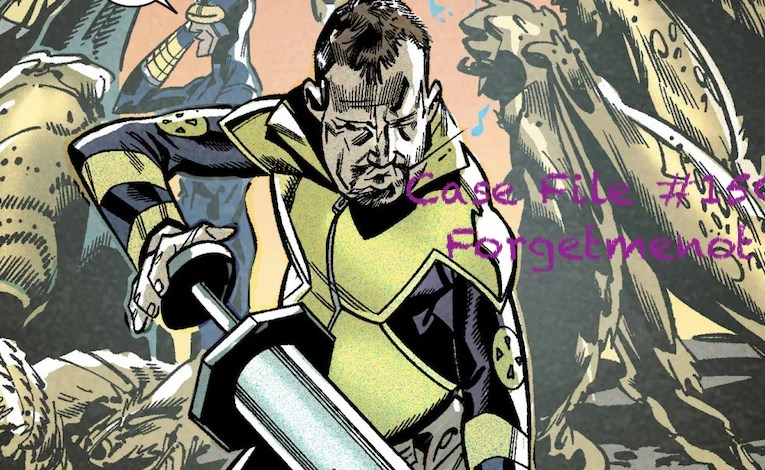 Slightly Misplaced Comic Book Heroes Case File #150:  ForgetMeNot