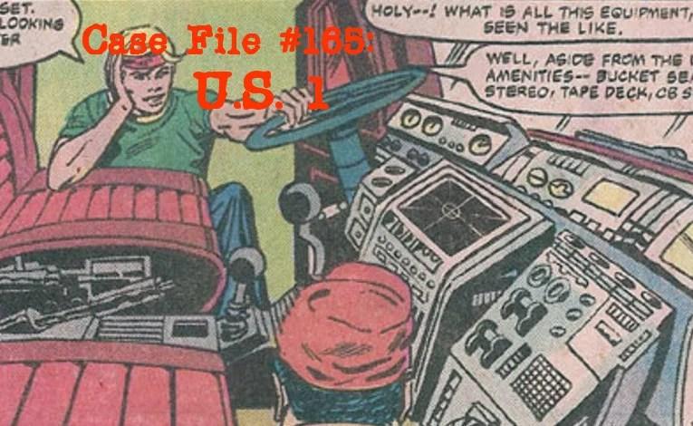 Slightly Misplaced Comic Book Heroes Case File #165: U.S. 1