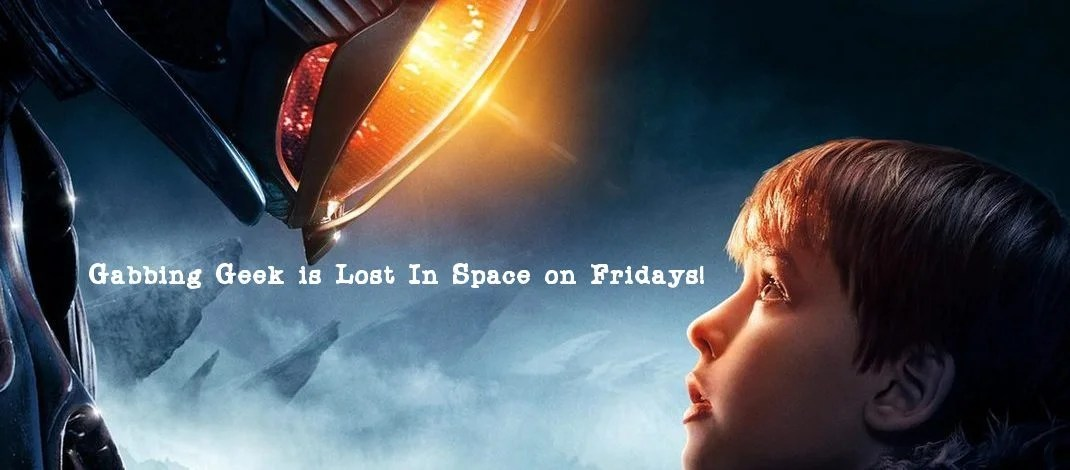 "Lost In Space ""Danger, Will Robinson"""