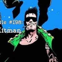 Slightly Misplaced Comic Book Heroes Case File #198:  Hitman