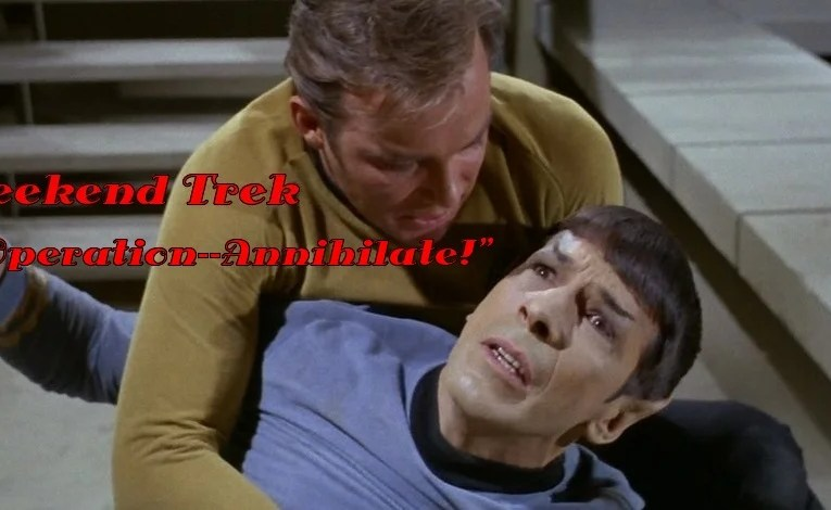 "Weekend Trek ""Operation–Annihilate!"""