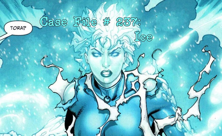 Slightly Misplaced Comic Book Heroes Case File #237:  Ice