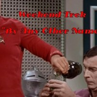 """Weekend Trek """"By Any Other Name"""""""