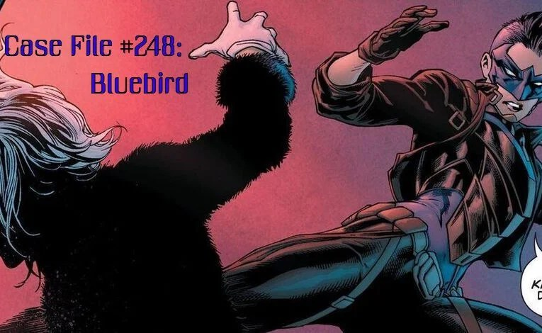 Slightly Misplaced Comic Book Heroes Case File #248:  Bluebird