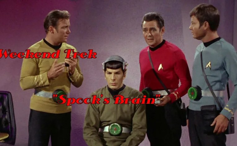 "Weekend Trek ""Spock's Brain"""