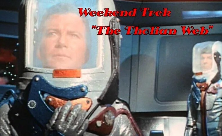 "Weekend Trek ""The Tholian Web"""