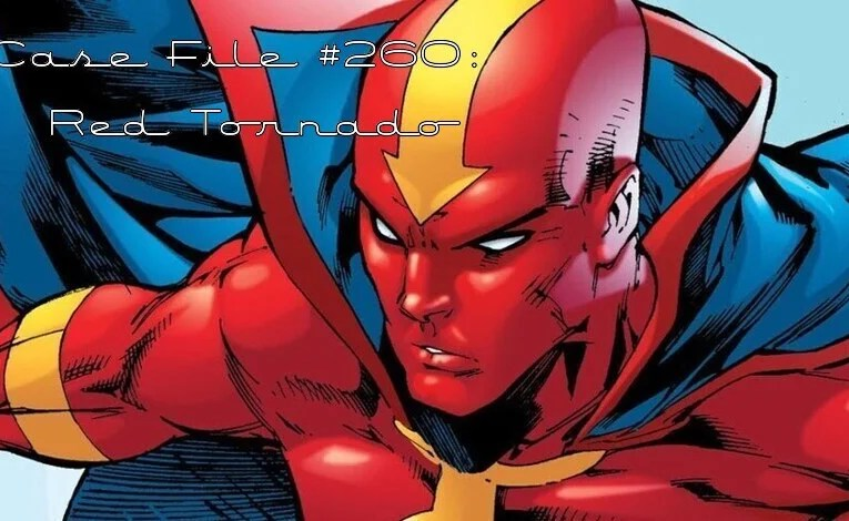 Slightly Misplaced Comic Book Heroes Case File #260:  Red Tornado