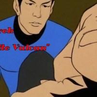 """Weekend Trek """"The Infinite Vulcan"""""""