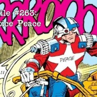 Slightly Misplaced Comic Book Heroes Case File #263:  Justice Peace