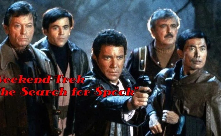 "Weekend Trek ""Star Trek III: The Search For Spock"""