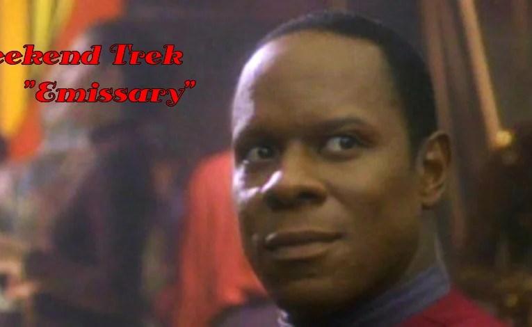 "Weekend Trek ""Emissary"""
