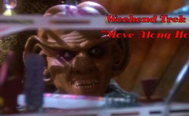 "Weekend Trek ""Move Along Home"""
