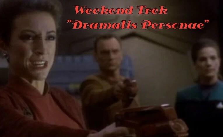 """Weekend Trek """"Dramatis Personae"""""""