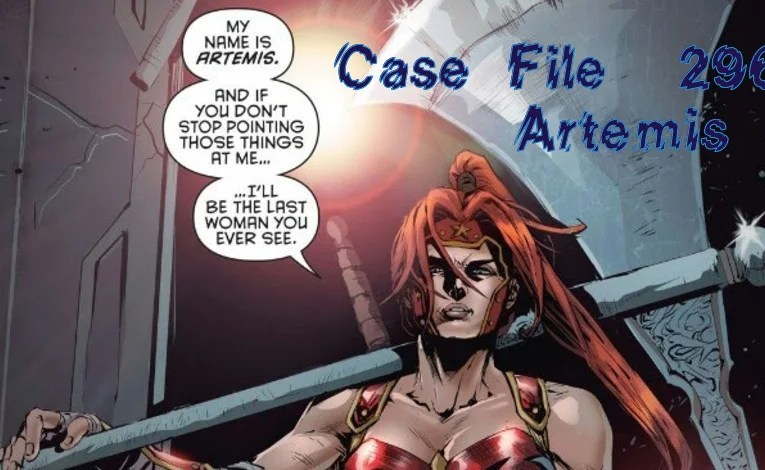 Slightly Misplaced Comic Book Heroes Case File #296: Artemis