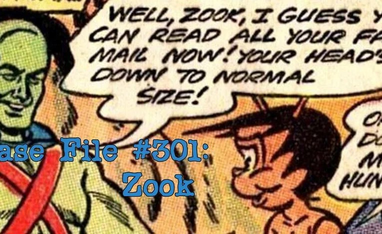 Slightly Misplaced Comic Book Characters Case File #301:  Zook