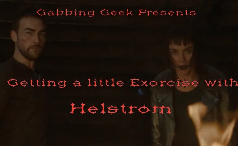 "Helstrom ""The One Who Got Away"""