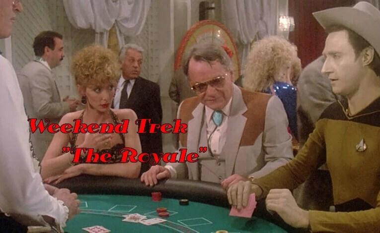 """Weekend Trek """"The Royale"""""""