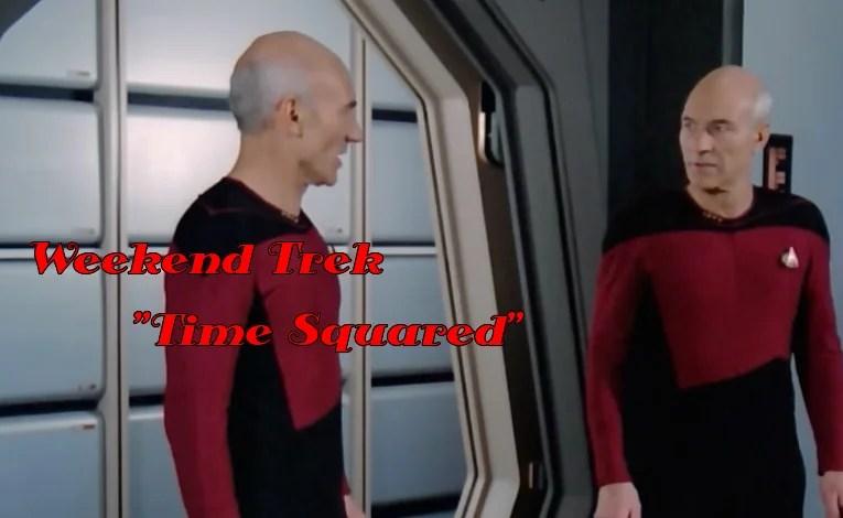 """Weekend Trek  """"Time Squared"""""""