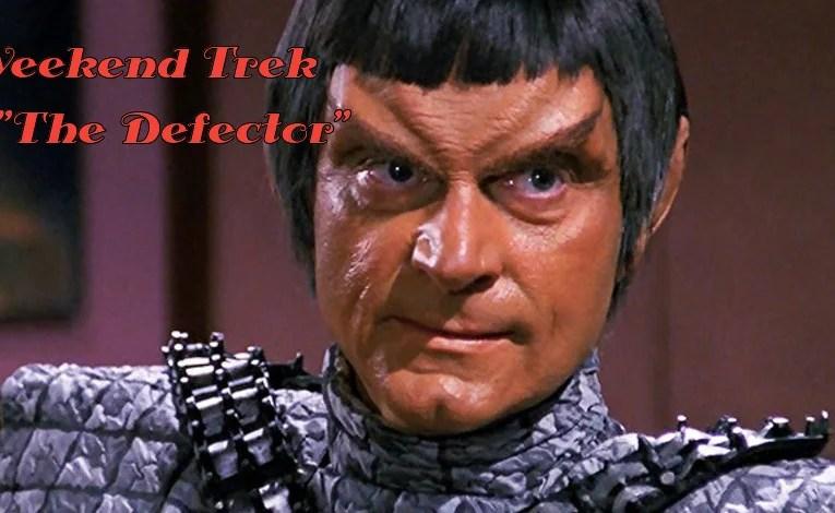 """Weekend Trek """"The Defector"""""""